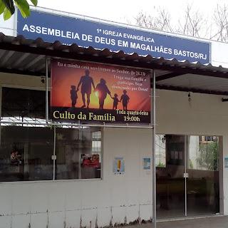 1ª Igreja Evangélica Assembleia de Deus em Mag Bastos/RJ