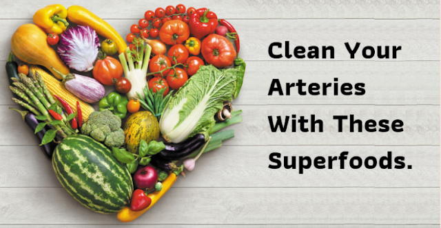 Eat these Artery Cleansing Foods that Cleanse Your Arteries