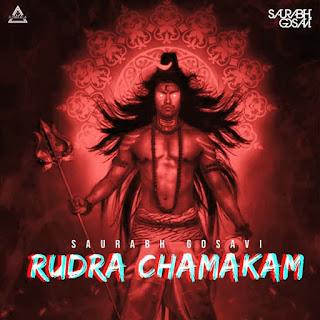RUDRA CHAMAKAN (REMIX) - SAURABH GOSAVI