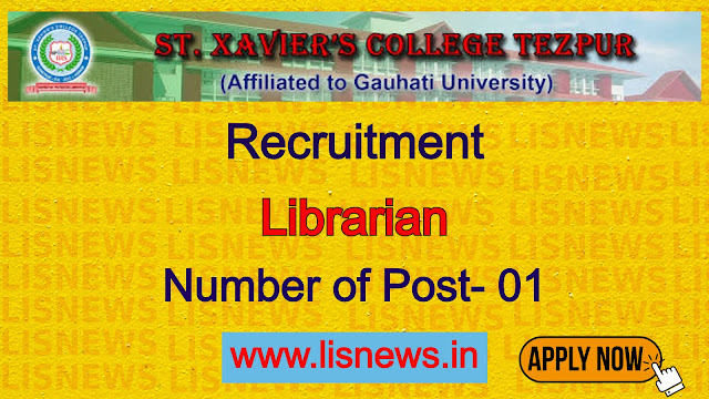 Librarian post at St. Xavier College, Tezpur