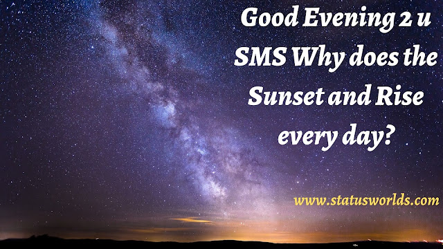 Good Evening Wishes, Status, Captions, And Quotes