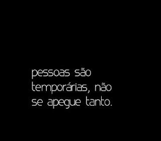 Pessoas são temporárias