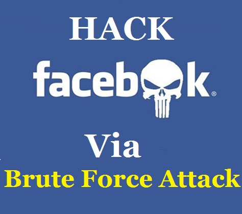 How To Hack Facebook Account Password Using Brute Force