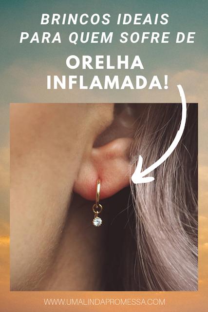 orelha inflamada brinco de ouro