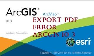 Mengatasi Export PDF Error Arcgis 10.3 Tutorial