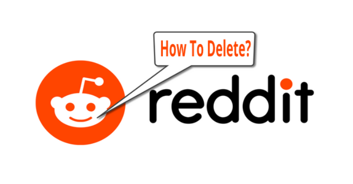 How To Delete Reddit Account Via Browser & Smartphone?