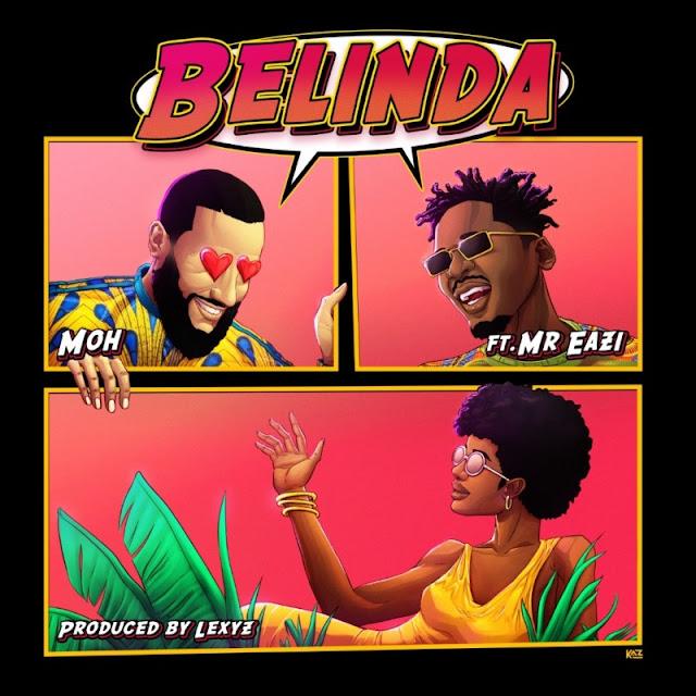 Moh-Belinda-ft-Mr-Eazi-mp3-www.mp3made.com.ng