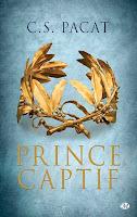 http://lachroniquedespassions.blogspot.fr/2015/10/prince-captif-tome-3-cs-pacat.html#links