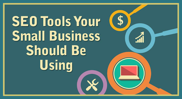 Check Out the Most Useful SEO Tools Should be Helps To Small Business