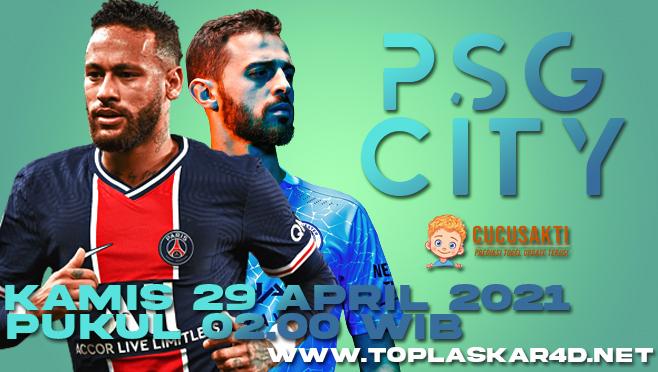Prediksi Bola PSG vs Manchester City Kamis 29 April 2021