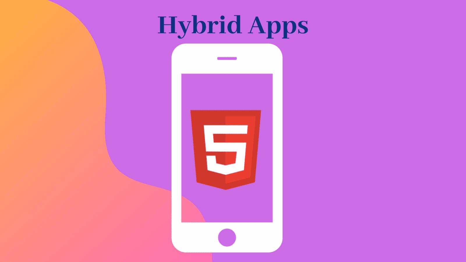 Hybrid Apps
