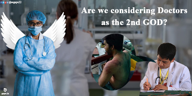 Are we considering Doctors as the 2nd GOD?