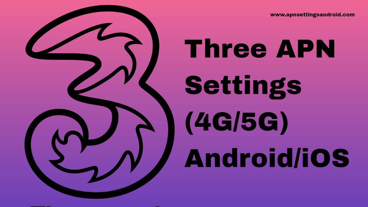 Three APN Settings