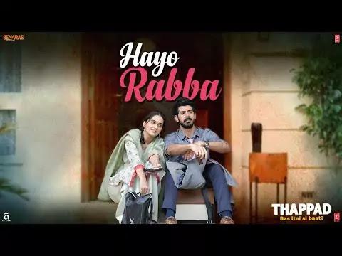 Hayo Rabba Lyrics  THAPPAD Songs