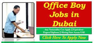 Office Girl/Office Boy Recruitment in Dubai   For Making and serving tea and coffee to guests and staff as required