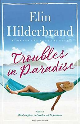 Troubles in Paradise by Elin Hilderbrand 2020