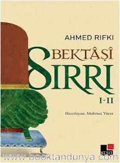 Ahmet Rıfkı - Bektaşi Sırrı 1-2 Cilt