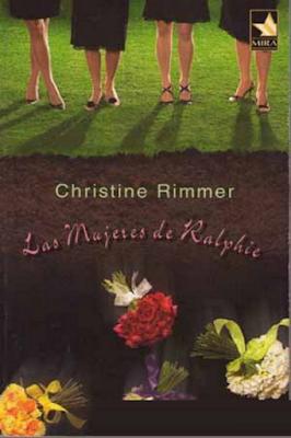 Christine Rimmer - Las Mujeres De Ralphie