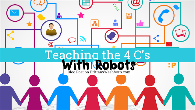 Teaching the 4 C's with Robots in the Elementary Classroom