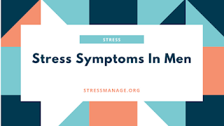 stress symptoms in men