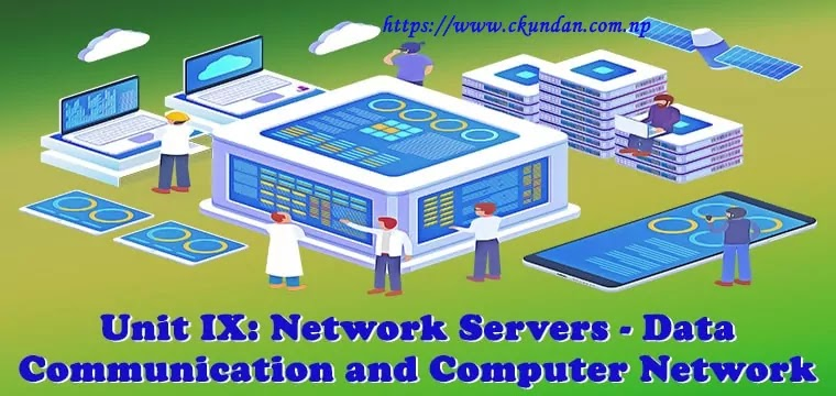 Network Servers - Data Communication and Computer Network