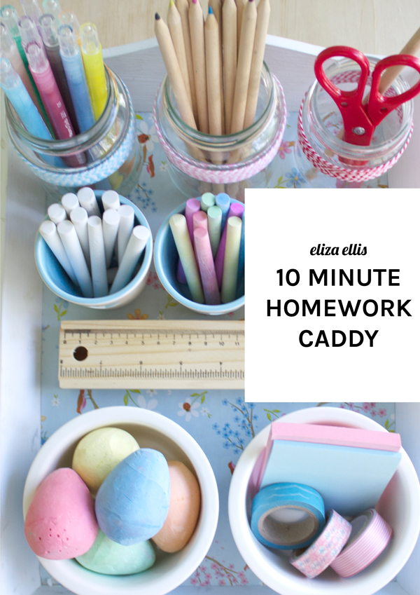 10 Minute Homework Caddy by Eliza Ellis