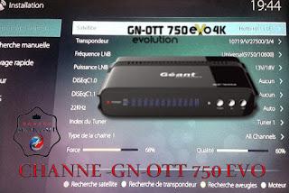 CHANNE -GN-OTT 750 EVO 4K