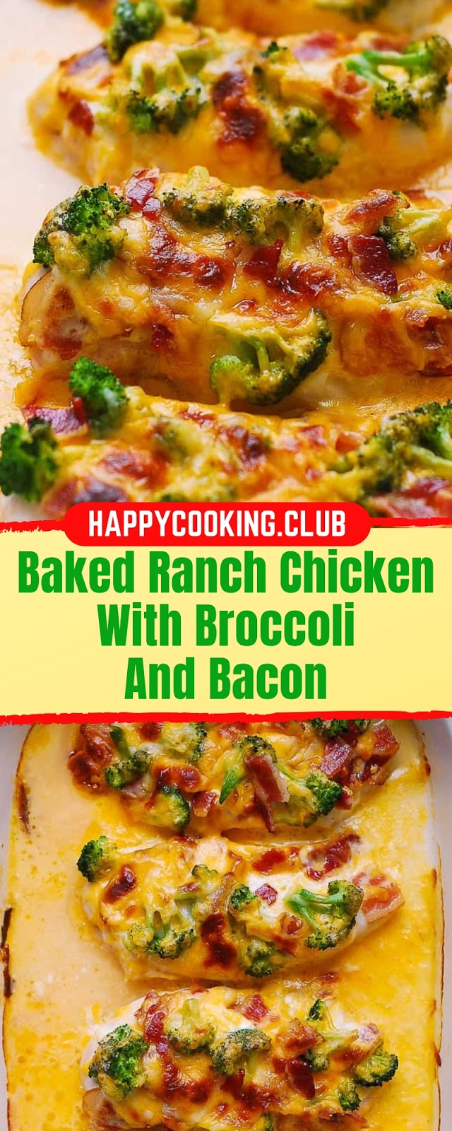 BAKED RANCH CHICKEN WITH BROCCOLI AND BACON