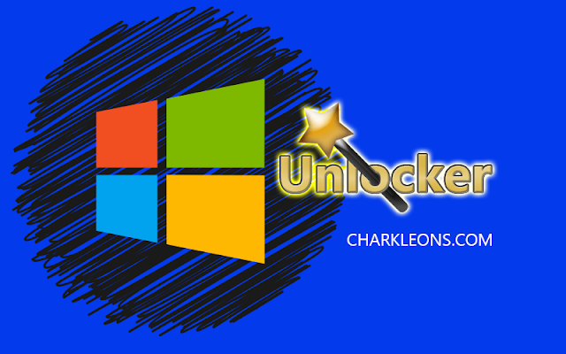 Unlocker | Elimina archivos en Windows 10 - Charkleons.com