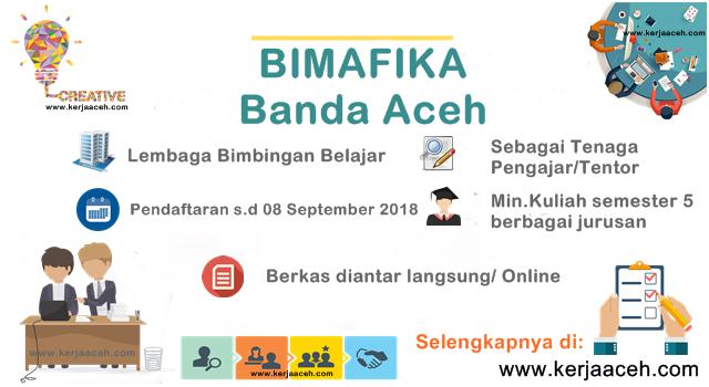 Lowongan Kerja Aceh Terbaru 2018  di BIMAFIKA Banda Aceh