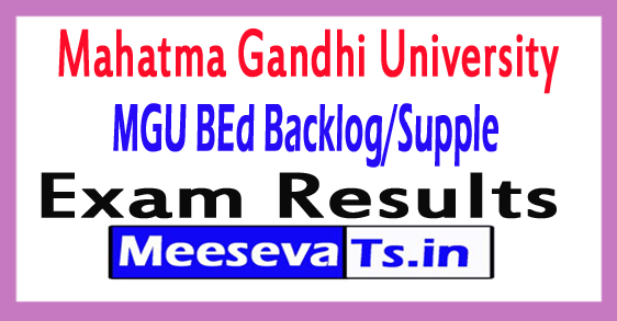 MGU BEd Backlog/Supple Results 2017