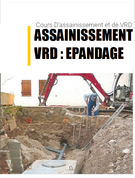 ASSAINISSEMENT – VRD : EPANDAGE
