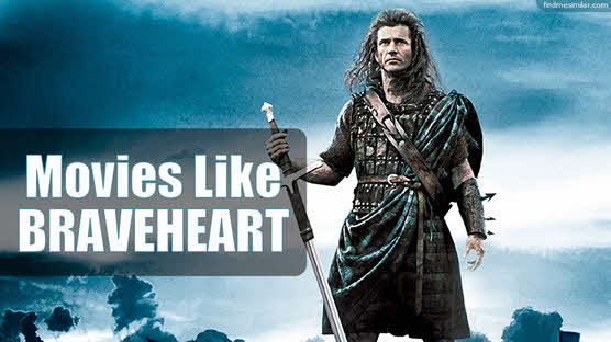 Movies Like Braveheart (1995)