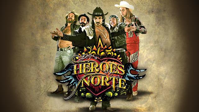 Los Héroes del Norte Temporada 1