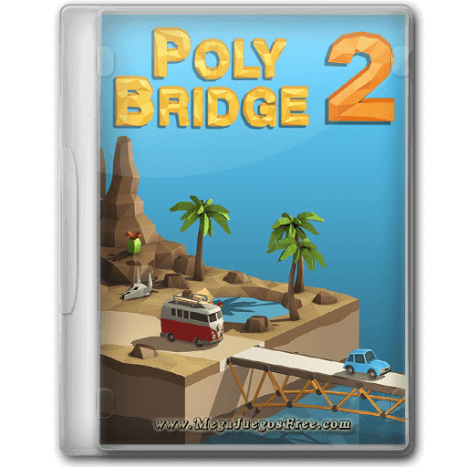 Descargar Poly Bridge 2 PC Full Español