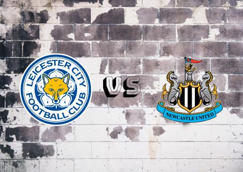 Leicester City vs Newcastle United  Resumen y Partido Completo