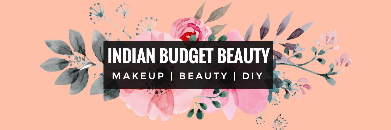 Indian Budget Beauty Blog