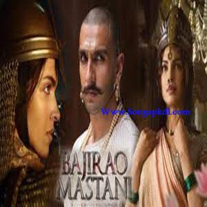 Bajirao Mastani Songs.pk | Bajirao Mastani movie songs | Bajirao Mastani songs pk mp3 free download