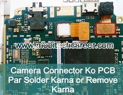 मोबाइल फोन रिपेयरिंग में Mobile Cell Phone PCB पर Camera connector socket को Solder और Remove करके मोबाइल फोन रिपेयर कैसे करें