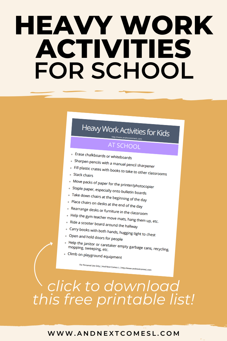 Free printable list of heavy work activities for kids to do at school or in the classroom itself