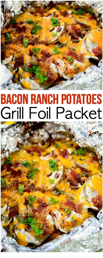 Bacon Ranch Potatoes Grill Foil Packet