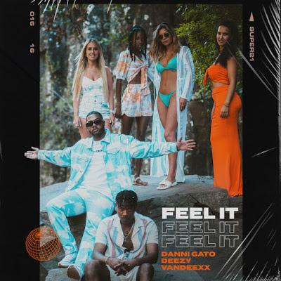 "Nova música ""Feel it"" tem vozes de Danni Gato, Deezy e Vandeexx; ouça"