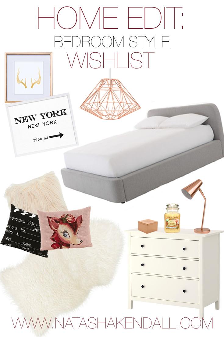 Home edit bedroom decor wishlist natasha kendall for Good home decor sites
