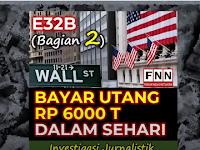 E32B   BAYAR UTANG RP 6000 T DALAM SEHARI (Bagian 2)