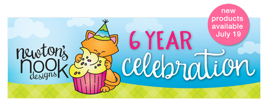 Newton's Nook Designs July Release and 6 Year Celebration #newtonsnook