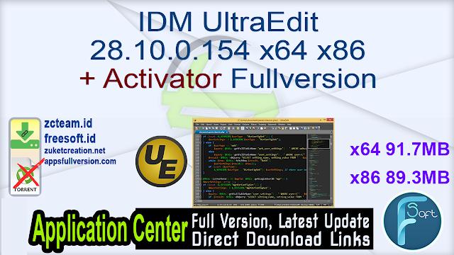 IDM UltraEdit 28.10.0.154 x64 x86 + Activator Fullversion