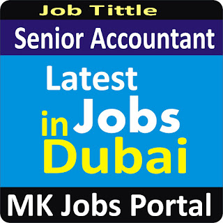 Senior Accountant Jobs In UAE Dubai With Mk Jobs Portal