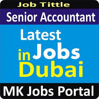 Senior Accountant Jobs In UAE Dubai With Mk Jobs Portal