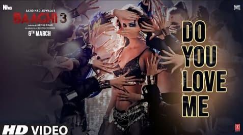 Do You Love Me Lyrics in Hindi, Nikhita Gandhi, Baaghi 3