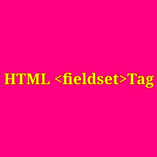 HTML <fieldset> tag